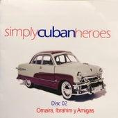Simply Cuban Heroes, Vol. 2 de Various Artists