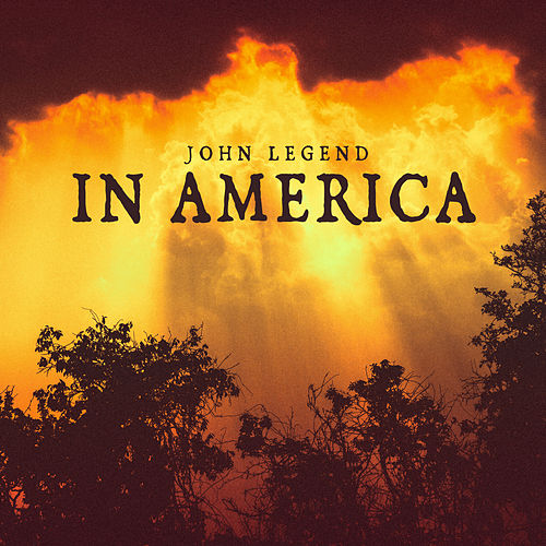In America by John Legend