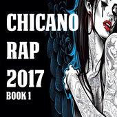 Chicano Rap 2017 Book 1 von Various Artists