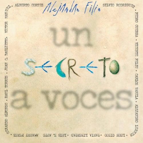 un secreto a voces alejandro filio