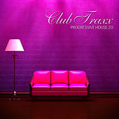Club Traxx - Progressive House 20 by Various Artists