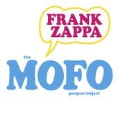 The MOFO Project/Object van Frank Zappa