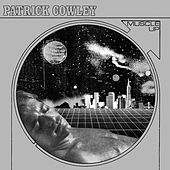 Muscle Up von Patrick Cowley