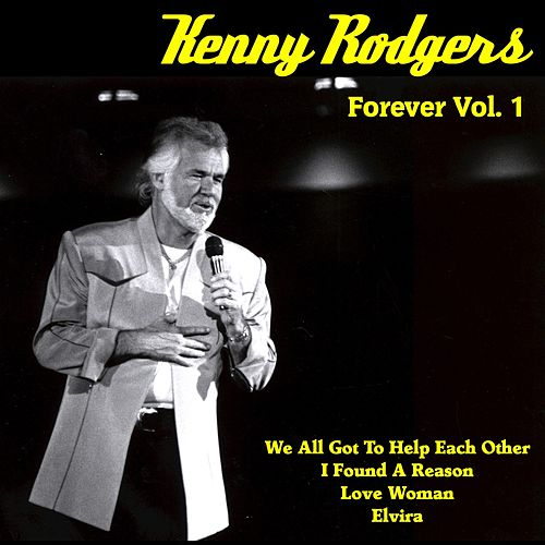 Kenny Rogers Forever, Vol. 1 de Kenny Rogers