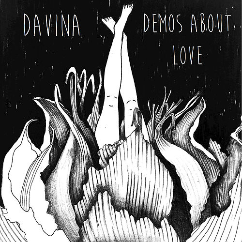 Demos About Love by Davina