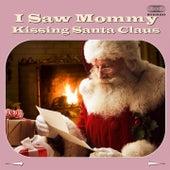 I Saw Mommy Kissing Santa Claus by Jimmy Boyd