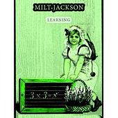Learning by Milt Jackson
