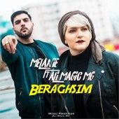 Beraghsim (feat. Ali Magic MG) by Melanie