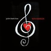 Point Blank Love de Keith Robinson