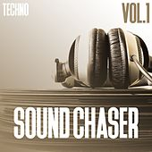 Sound Chaser Techno, Vol. 1 de Various Artists