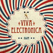 Viva Electronica by Various Artists