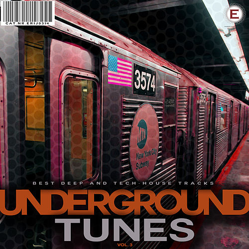 Underground Tunes, Vol. 3 by Various Artists