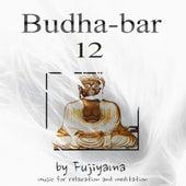 Budha - Bar 12, Music For Relaxation And Meditation de Fujiyama