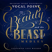 Beauty and the Beast Medley (feat. Lexi Walker) by BYU Vocal Point