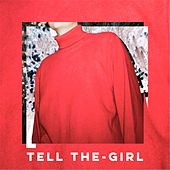 Tell the-Girl (feat. Emerson Leif) by Golden Vessel