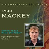 Composer's Collection: John Mackey by Various Artists