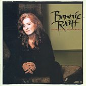 Longing In Their Hearts by Bonnie Raitt
