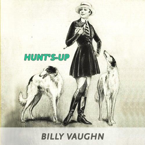 Hunt's-up von Billy Vaughn
