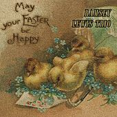 May your Easter be Happy by Ramsey Lewis