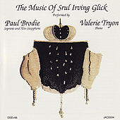 Glick: Works for Saxophone & Piano de Paul Brodie