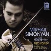PROKOFIEV: Violin Sonatas, Simonyan & Podkorytov von Alexei Podkorytov
