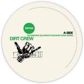 Soundwave Remixes von Dirt Crew