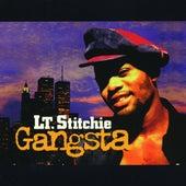 Gangsta von Lt. Stitchie