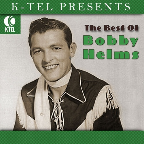 The Best Of Bobby Helms by Bobby Helms