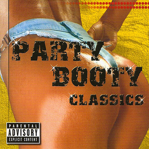 Party Booty Classics by Various Artists