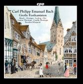 C.P.E. Bach: Große Festkantaten von Various Artists