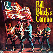 Rock N Roll Forever de Bill Black's Combo