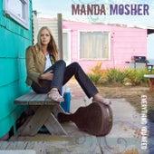 Everything You Need by Manda Mosher