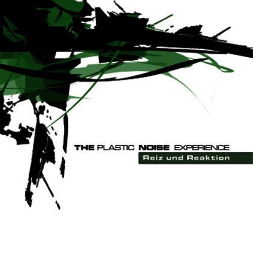 Reiz und Reaktion by Plastic Noise Experience