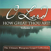 O Lord How Great Thou Art, Vol. 2 de Various Artists