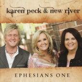 Ephesians One by Karen Peck & New River