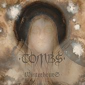 Winter Hours de Tombs