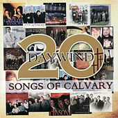Daywind 20: Songs of Calvary by Various Artists