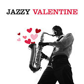 Jazzy Valentine by Various Artists