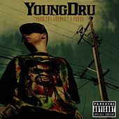 From Tha Ground 2 A Pound by Young Dru