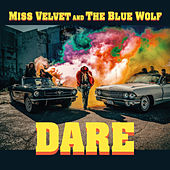 Dare - Single de Miss Velvet and the Blue Wolf