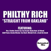 Straight from Oakland (Extended Version) von Philthy Rich