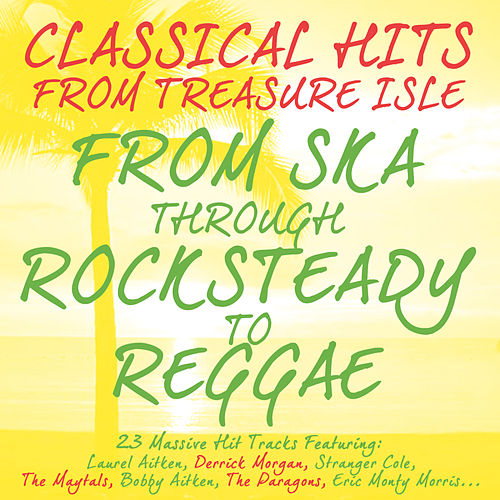 Classic Hits from Treasure Isle by Various Artists