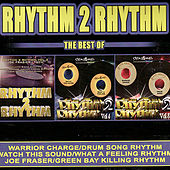 Rhythm 2 Rhythm - The Best Of de Various Artists