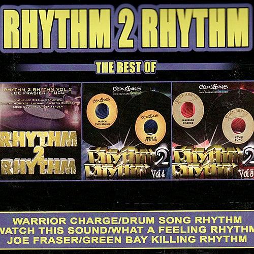 Rhythm 2 Rhythm - The Best Of by Various Artists