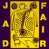 Short Songs by Jad Fair