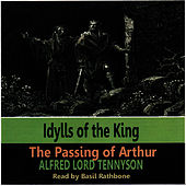 Idylis of the King - The Passing of Arthur by Basil Rathbone