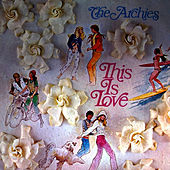 This Is Love by The Archies