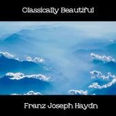 Classically Beautiful Franz Joseph Haydn de Franz Joseph Haydn