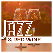 Jazz & Red Wine – Mellow Jazz Instrumental, Piano Relaxation, Piano Bar, Jazz for Cocktail Party, Relaxed Jazz by Instrumental