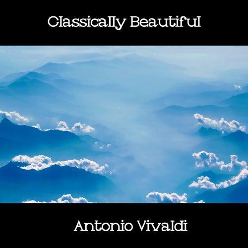 Classically Beautiful Antonio Vivaldi by Antonio Vivaldi